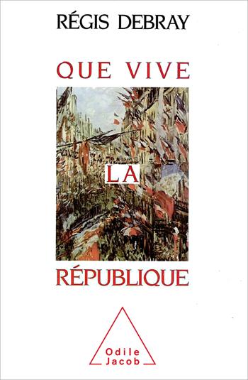 Que vive la République
