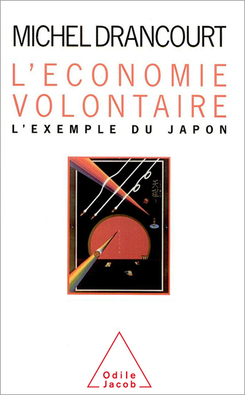 Voluntary Economy (The) - The Example of Japan