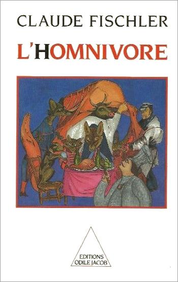 Homnivore (L') - Sur les fondamentaux de la biologie et de la philosophie