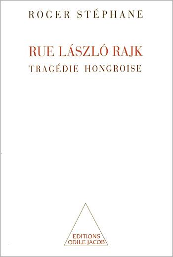 László Rajk Street - A Hungarian Tragedy