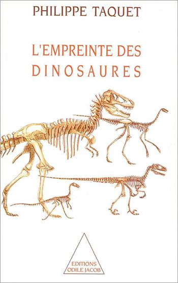 Empreinte des dinosaures (L') - Carnets de piste d'un chercheur d'os