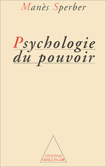 Psychology of Power (The)