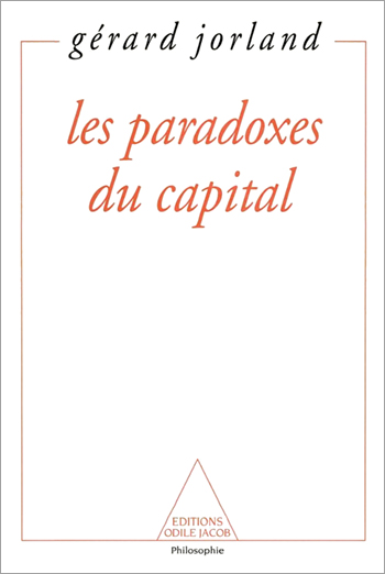 Paradoxes du capital (Les)