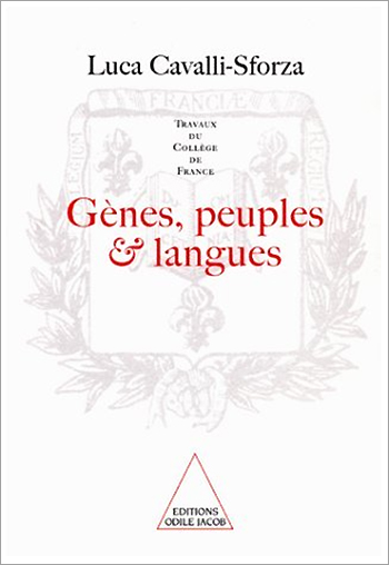 Genes, People and Languages (Work of the Collège de France)
