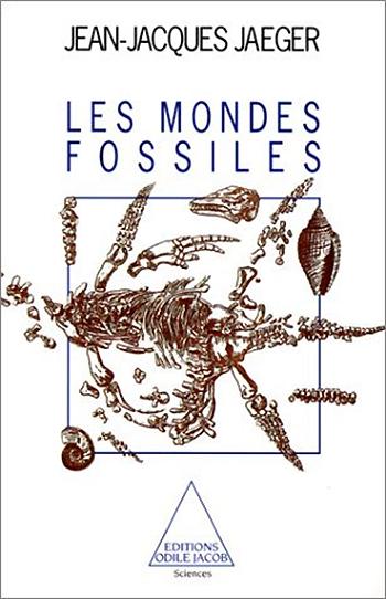 Mondes fossiles (Les)