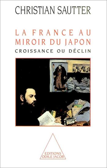 France au miroir du Japon (La) - Croissance ou déclin
