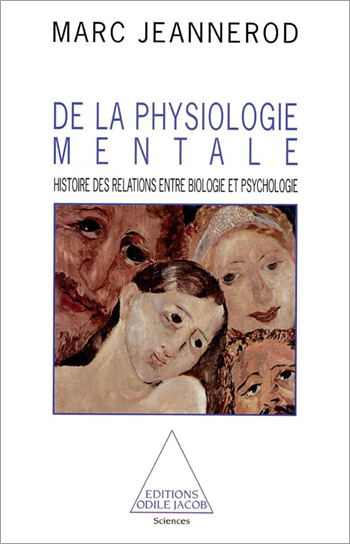 Of Mental Physiology - A History of the Relationship Between Biology and Psychology