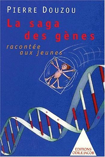 Saga des gènes racontée aux jeunes (La)