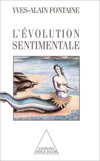 Sentimental Evolution (The)