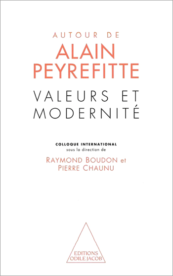 Values and Modernity - Expanding on Alain Peyrefitte
