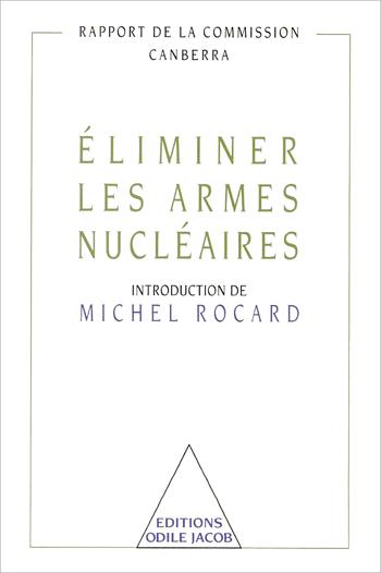 Éliminer les armes nucléaires
