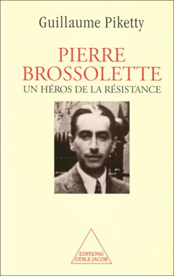 Pierre Brossolette - A Hero of the French Resistance