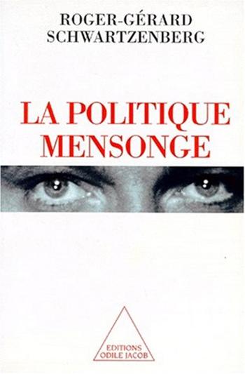 Politique mensonge (La)