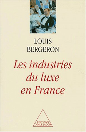 Luxury Industries in France