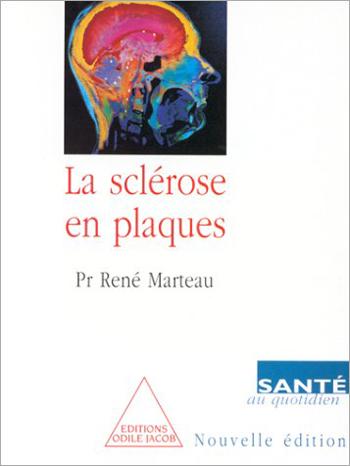 Sclérose en plaques (La)