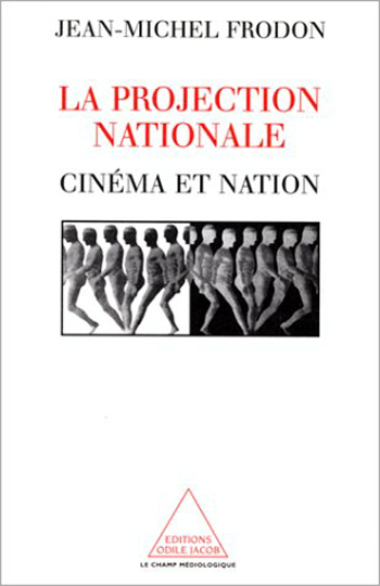 Projection nationale (La) - Cinéma et nation