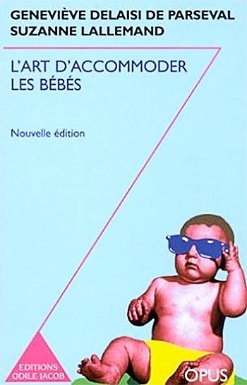 Art d'accommoder les bébés (L')