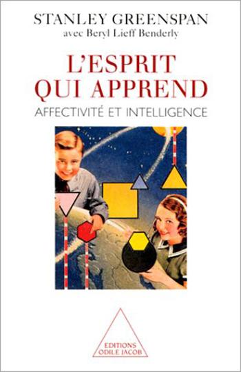 Esprit qui apprend (L') - Affectivité et intelligence