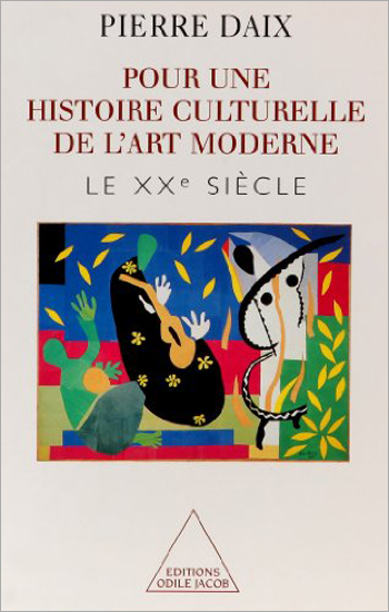 Towards a Cultural History of Modern Art - The Twentieth Century