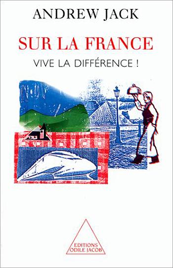 Sur la France - Vive la différence !