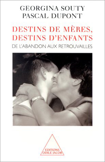 Destinies of Mothers, Destinies of Children - From abandon to reunion