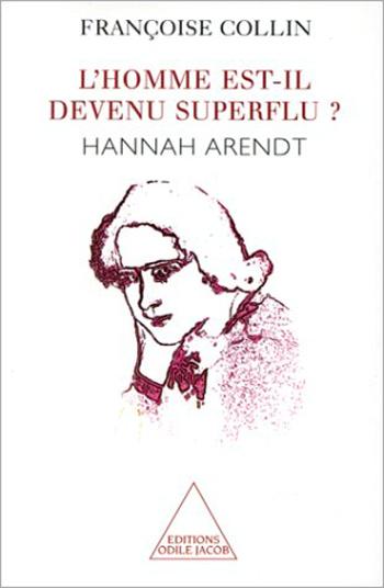 homme est-il devenu superflu ? (L') - Hannah Arendt