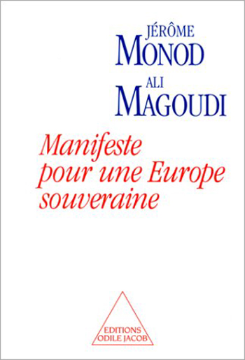 Manifesto for a Sovereign Europe