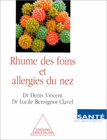 Rhume des foins et Allergies du nez
