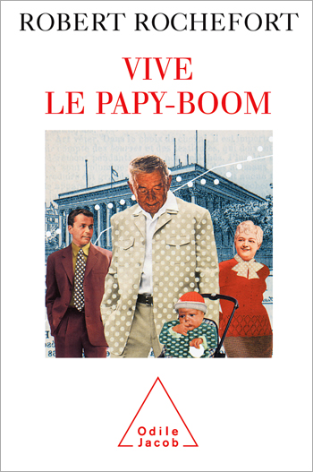 Vive le papy-boom