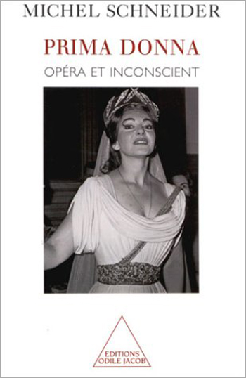 Prima Donna - Opera and the Unconscious