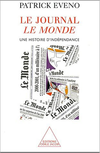 French Daily Le Monde (The) - A History of Independence