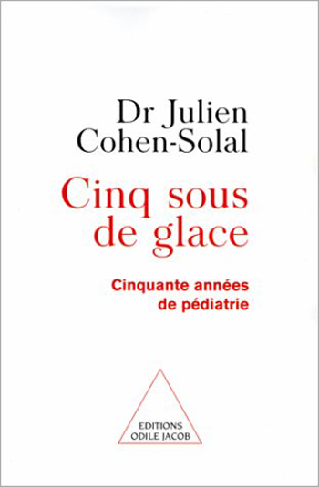 Cinq sous de glace - Fifty Years of Pediatrics