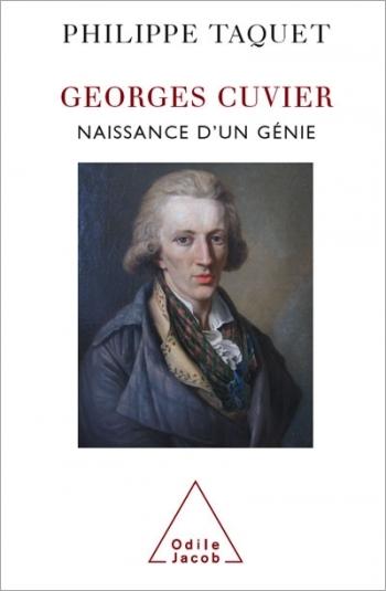 Georges Cuvier - Tome 1 : Naissance d'un génie