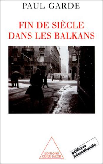 Fin de siècle dans les Balkans