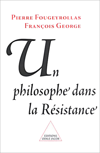 A Philosopher in the Resistance