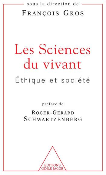 Sciences du vivant (Les) - Éthique et société