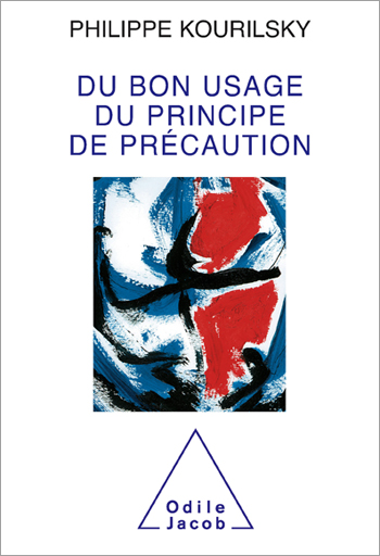 Right Usage of the Precautionary Principle (The)