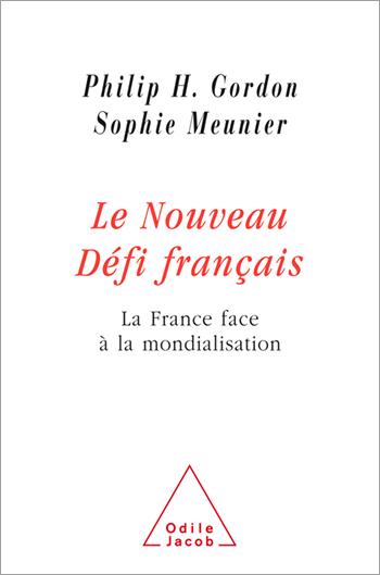 Nouveau Défi français (Le) - La France face à la mondialisation