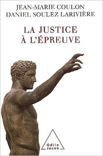 Justice à l'épreuve (La)