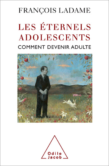 Éternels Adolescents (Les) - Comment devenir adulte