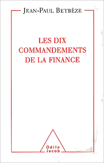 Dix Commandements de la finance (Les)