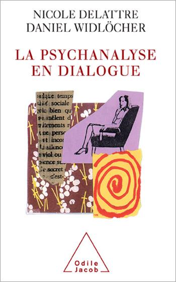 Psychanalyse en dialogue (La)