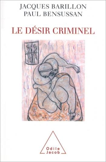 A Criminal Desire