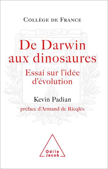 De Darwin aux dinosaures - Essai sur l'idée d'évolution