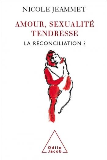 Amour, Sexualité, Tendresse - La réconciliation ?