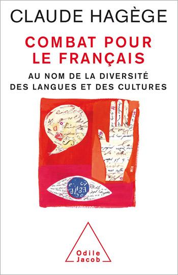 Combat pour le français - Au nom de la diversité des langues et des cultures