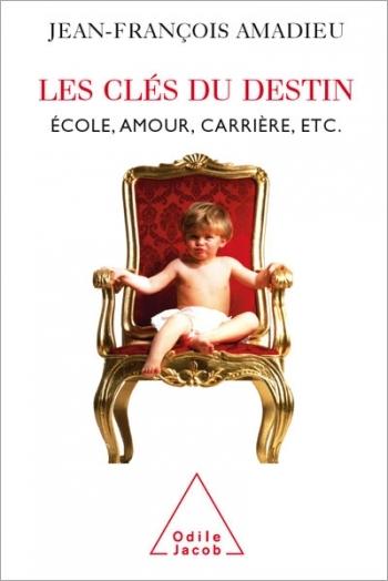 Clés du destin (Les) - École, amour, carrière, etc.