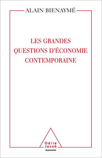 Grandes Questions d' économie contemporaine (Les)