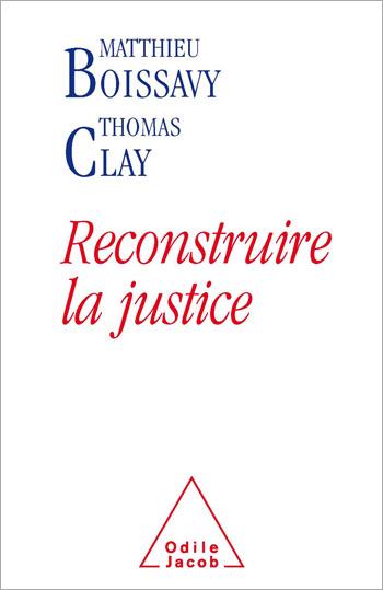Reconstruire la justice