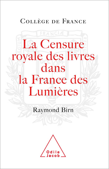 Royal Censorship of Books in Enlightenment France